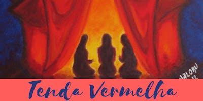 Tenda Vermelha - Sagrado Círculo de Mulheres - Americana/SP