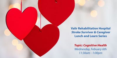 February Stroke Survivor and Caregivers Lunch and Learn