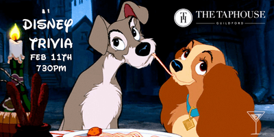 Disney Trivia  - The Taphouse Guildford Feb 11th 730pm