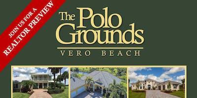 The Polo Grounds Vero Beach Realtor Preview