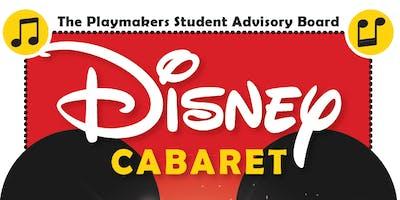Playmakers' Student Advisory Board's Disney Cabaret