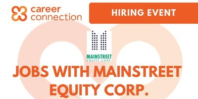 HIRING EVENT: Jobs with Mainstreet Equity Corp