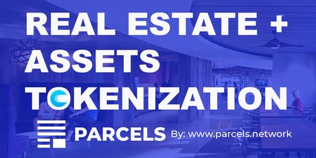 Real Estate + Assets Tokenization tickets