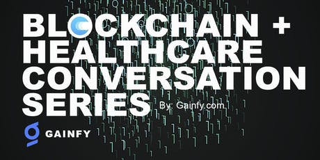 Blockchain + Ai Healthcare Conversation  tickets