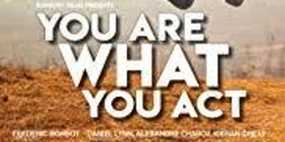You Are What You Act Documentary