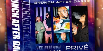 PRIVÉ SATURDAYS | FEB 2ND | BRUNCH AFTER DARK