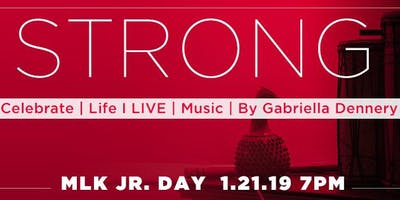 STRONG Celebrate I Life I LIVE I Music by Gabriella Dennery