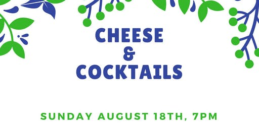 Cheese & Cocktails