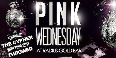 Pink Wednesday Artist Showcase (The Pink Tour) at Radius Gold Bar Dallas