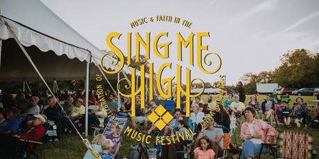 4th Annual Sing Me High Music Festival tickets