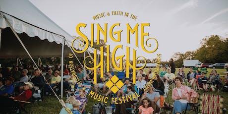 4th Annual Sing Me High Music Festival tickets