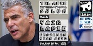 INVITATION: Yair Lapid Chairman of Yesh Atid, Wed...