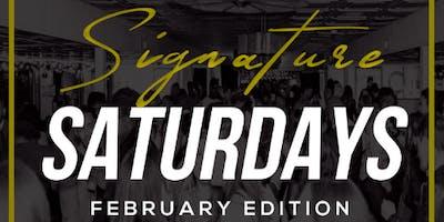 SIGNATURE.SATURDAY: FEBRUARY EDITION