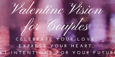 Valentines Vision for Couple
