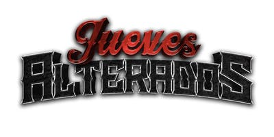 JUEVES ALTERADOS - SEIS EN LINEA (FREE COVER BEFORE 9:30PM)
