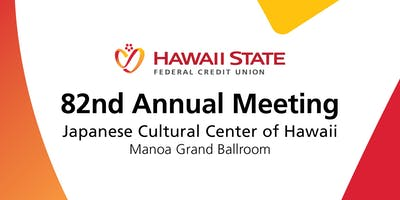 Hawaii State FCU 82nd Annual Meeting