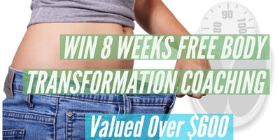 WIN 8 Week FREE Body Transformation Coaching Valued over $600