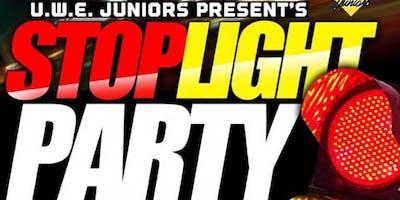 U.W.E JUNIORS PRESENTS: STOP LIGHT PARTY