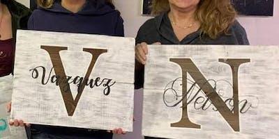 Wine & Wood - BYOB ~ Precision Cut Initial & Last name