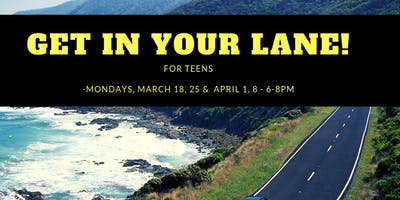 Get in YOUR Lane! For Teens!