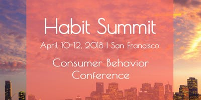 Habit Summit Behavioral Design Conference: Video Access