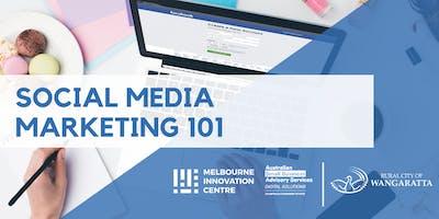 Social Media Marketing 101 - Wangaratta