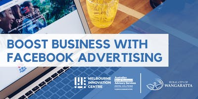 Boost Business through Facebook Advertising - Wangaratta