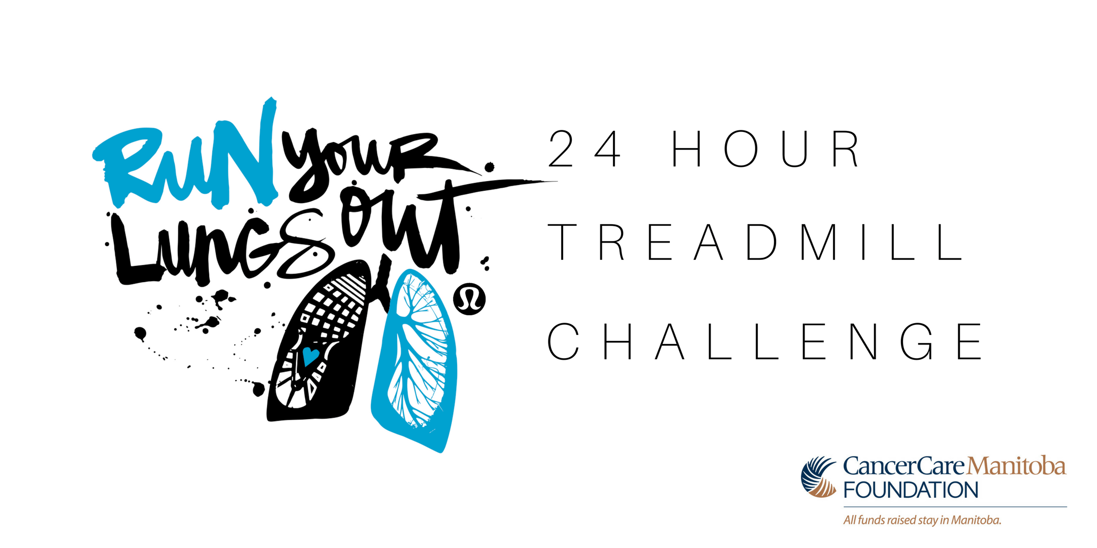 2019 Run Your Lungs Out | 24 Hour Treadmill Challenge, In Support of CancerCare MB