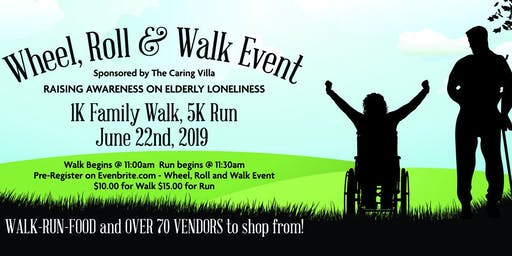 Wheel, Roll and Walk Event