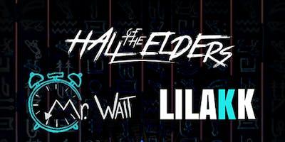 Hall Of the Elders/Mr. Wait / Lilakk