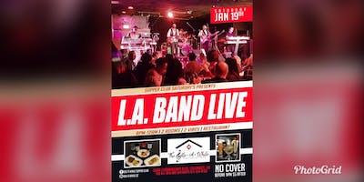 SUPPER CLUB SATURDAYS: L.A. BAND LIVE 8-11pm