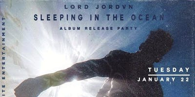 Lord Jordvn Album Release Party