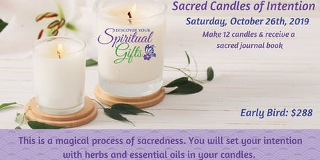 Sacred Candles of Intention for 2020 - Make 12 Candles tickets
