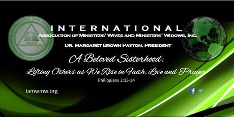 INTERNATIONAL ASSOCIATION OF MINISTERS' WIVES & MINISTERS' WIDOWS - IAMWMW tickets