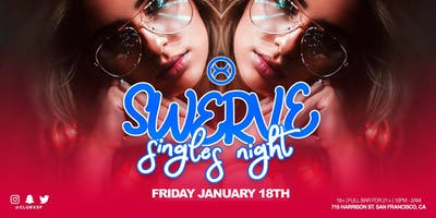 Swerve: Singles Night (Ages 18+)