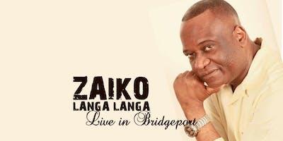 Zaiko Langa Langa (live) in Bridgeport!