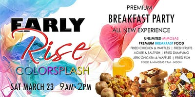 Early Rise COLORSPLASH Breakfast Party