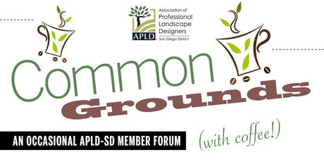 Common Grounds Happy Hour - AN OCCASIONAL APLD-SD MEMBER FORUM tickets