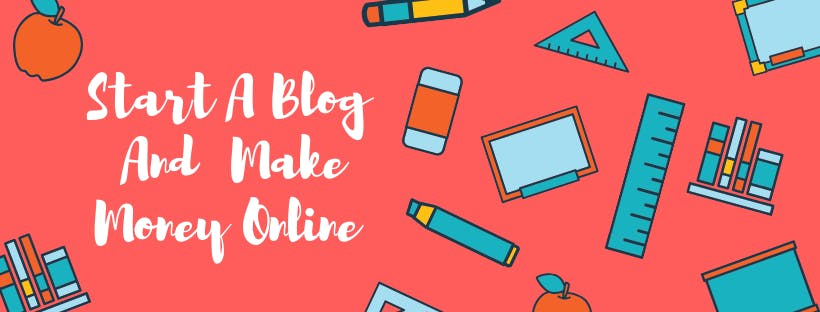 How To Start A Blog And Make Money -Online Co