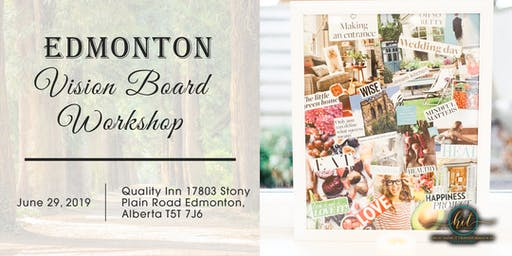 Effective Vision Board Immersion Day June 29, 2019