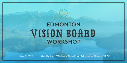 Effective Vision Board Immersion Day Sept 7, 2019