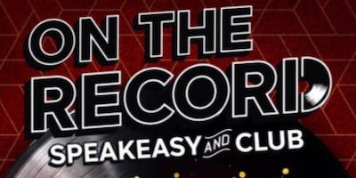 On The Record - Speakeasy and Club