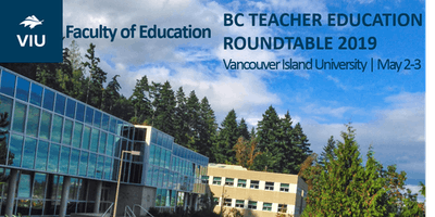 BC Teacher Education Roundtable 2019