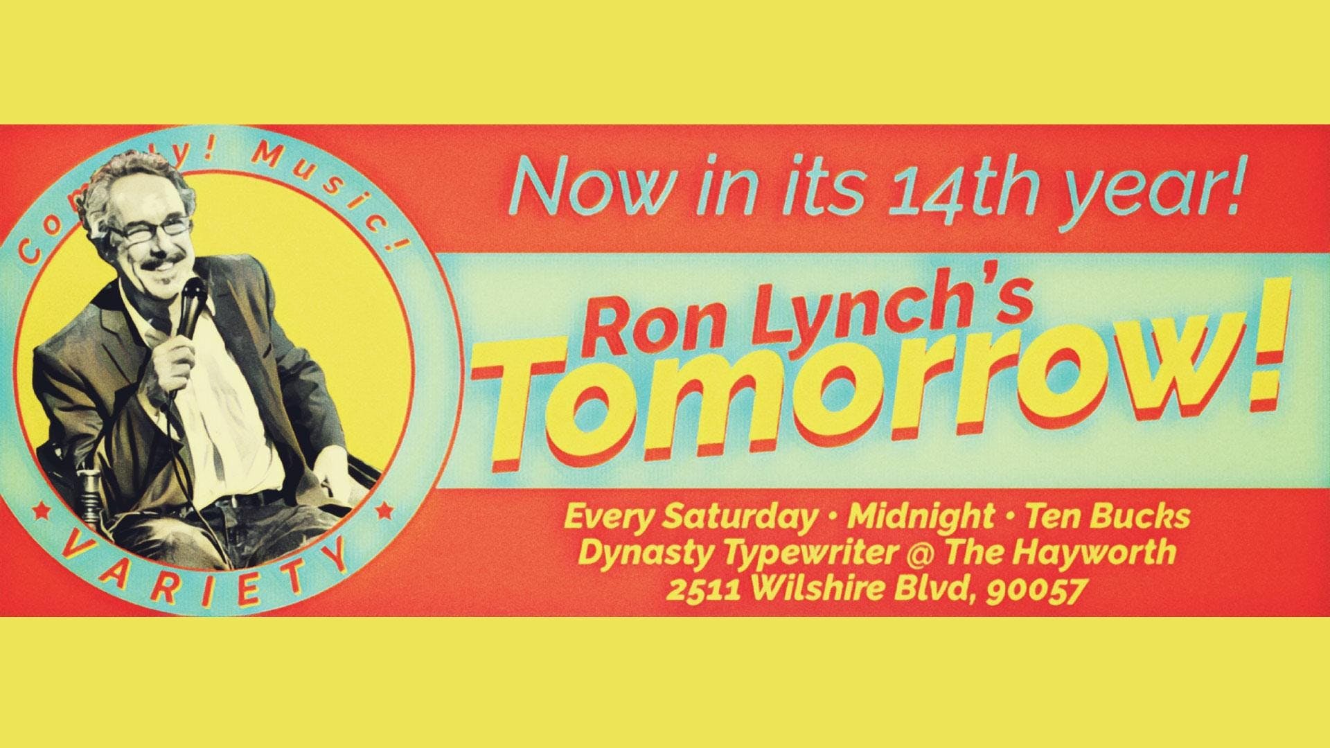 Tomorrow Show with Ron Lynch