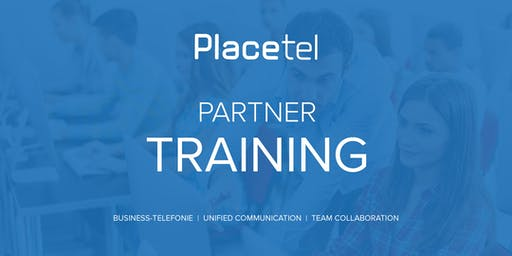 Partner Technik Training I (Placetel PROFI)