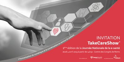 TakeCareShow® 2019 : Journée Nationale de la e-Santé à Reims