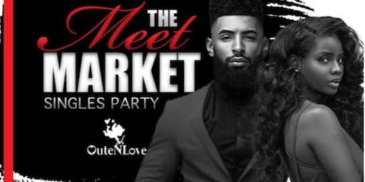 The Meet Market : Singles Mixer
