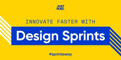 Innovate Faster With Design Sprints