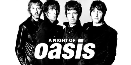 A Night Of Oasis tickets