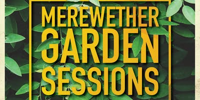 Mererewether Garden Sessions FT Tim McMillan & Rachel Snow
